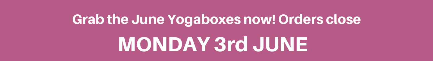 Last day to order your Yogabox for June 2019