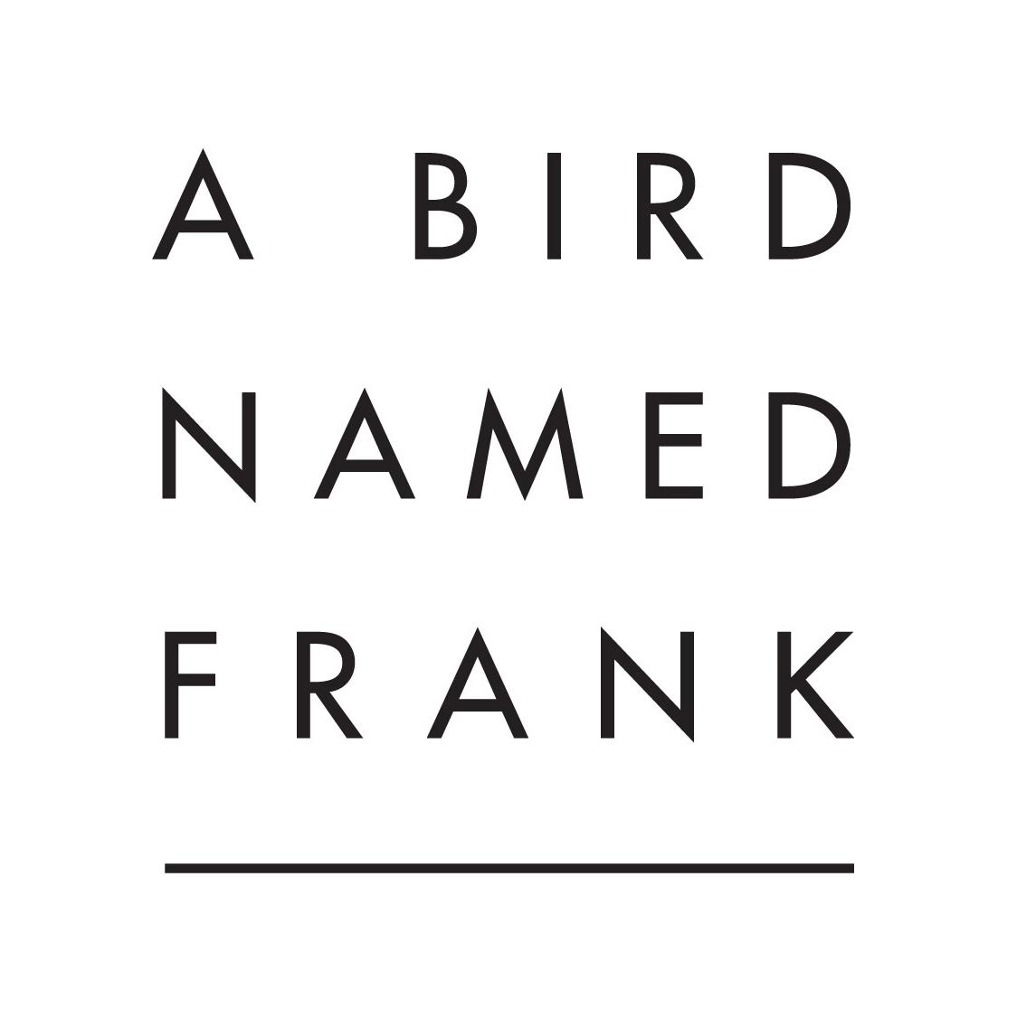 A Bird Named Frank