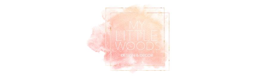 MY LITTLE WOODS