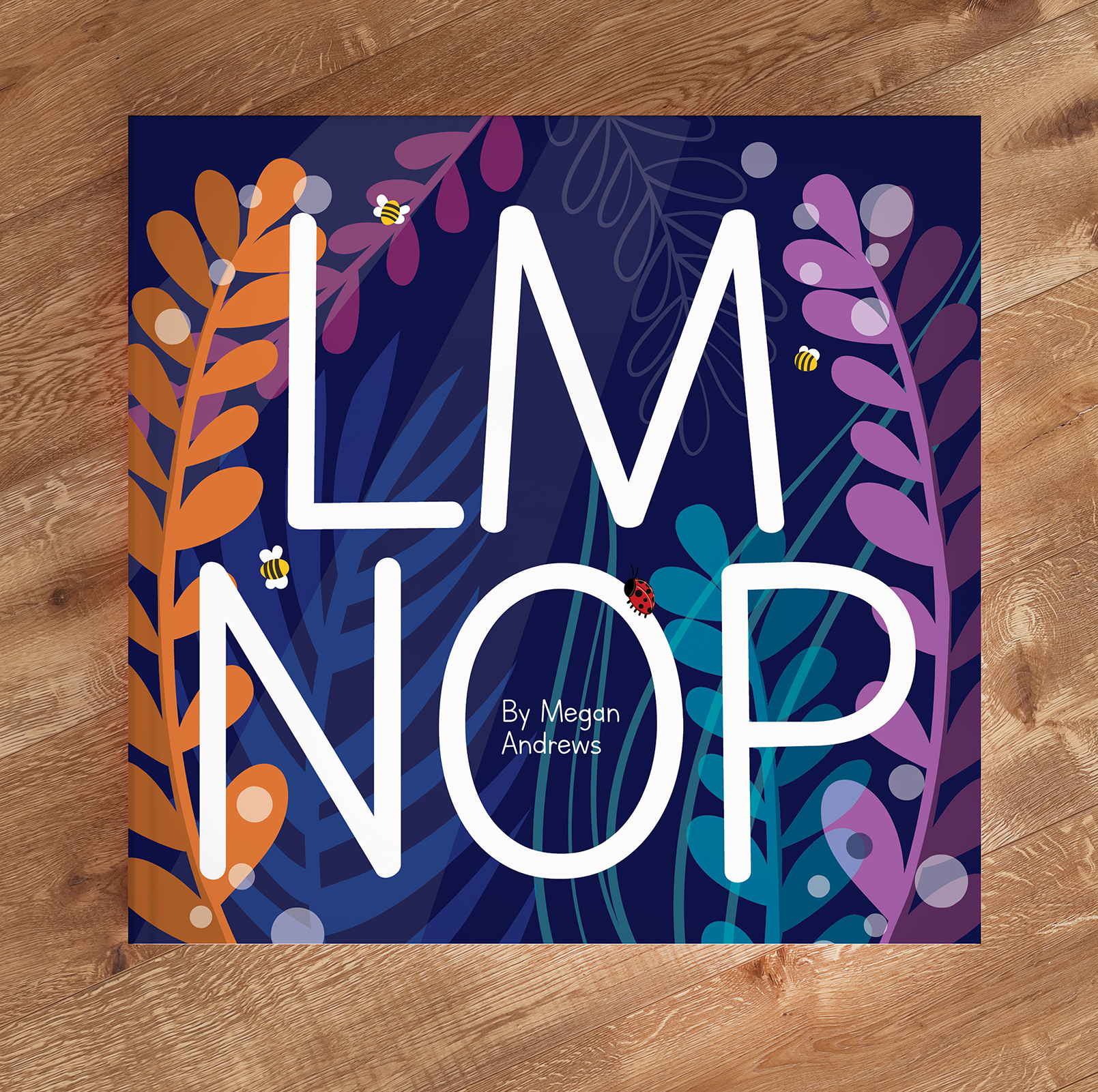 'LMNOP' is my quirky, colourful, illustrated alphabet book. Perfect for young and old!