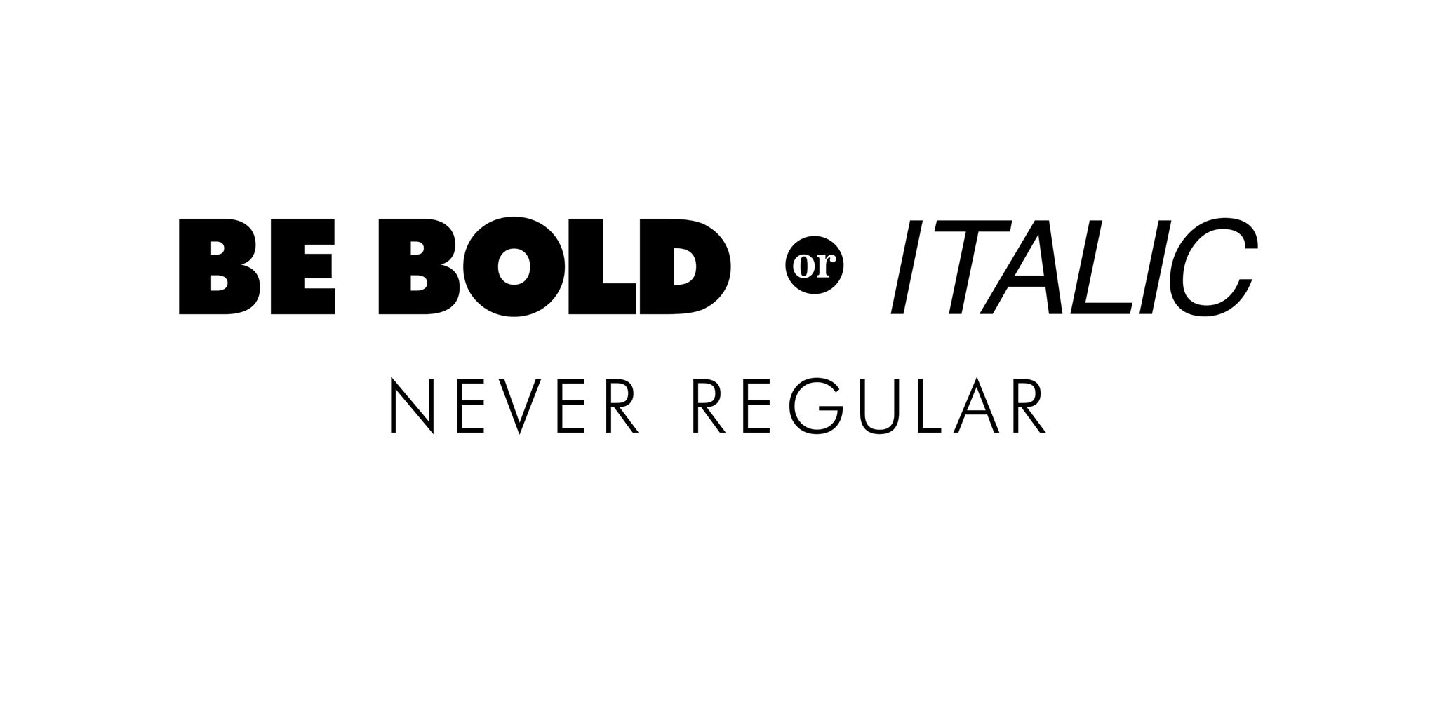 Be Bold Or Italic Artlab Online Online Shop
