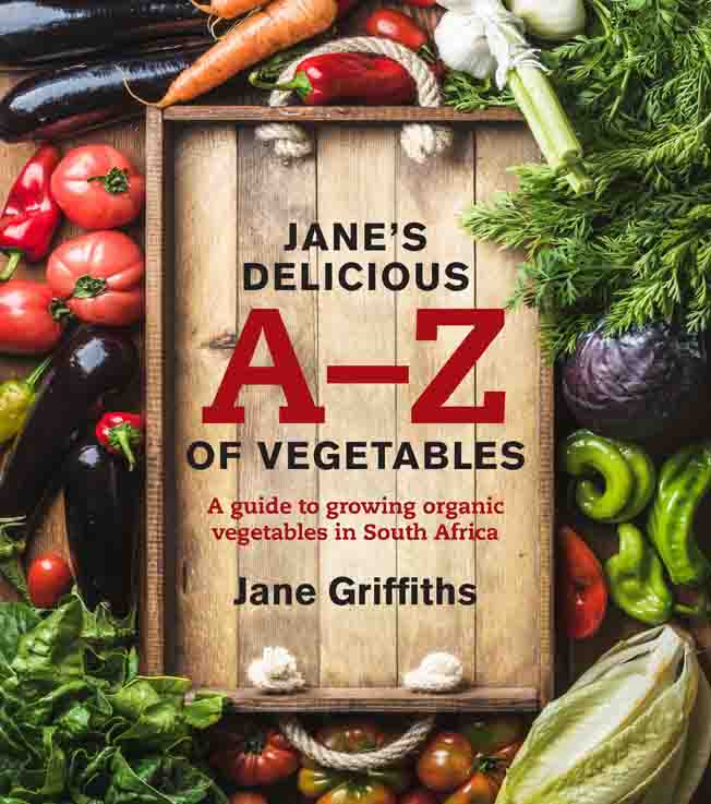 Jane's Delicious A-Z of Vegetables by Jane Griffiths  (Paperback)