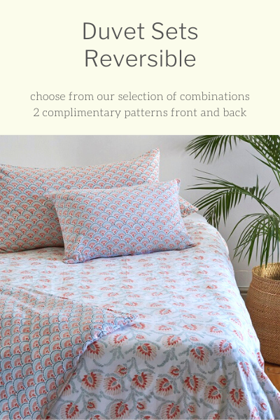 Our reversible duvet sets create interest and longevity.  Have fun by adding matching or complimentary scatter cushions in a range of sizes.