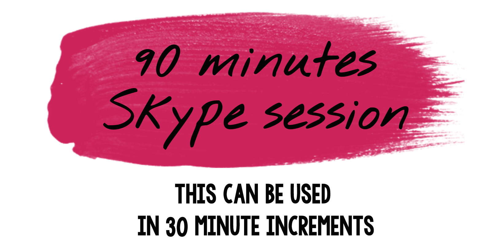 These sessions can be done in person or over Skype/Zoom.