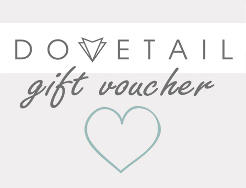 Give some love in the form of a gift voucher to be used on our Dovetail online store.