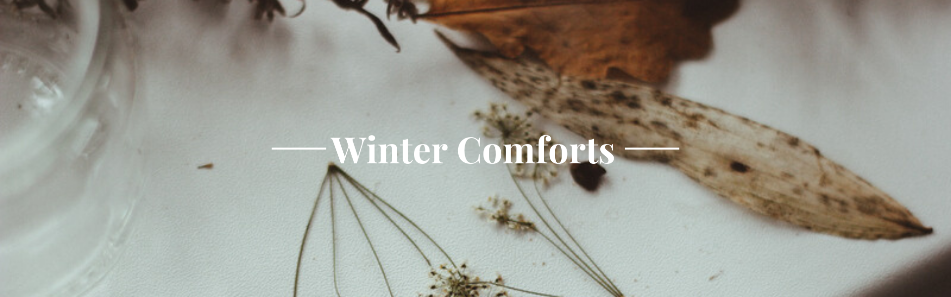 Winter comforts